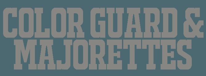 Color Guard and Majorettes